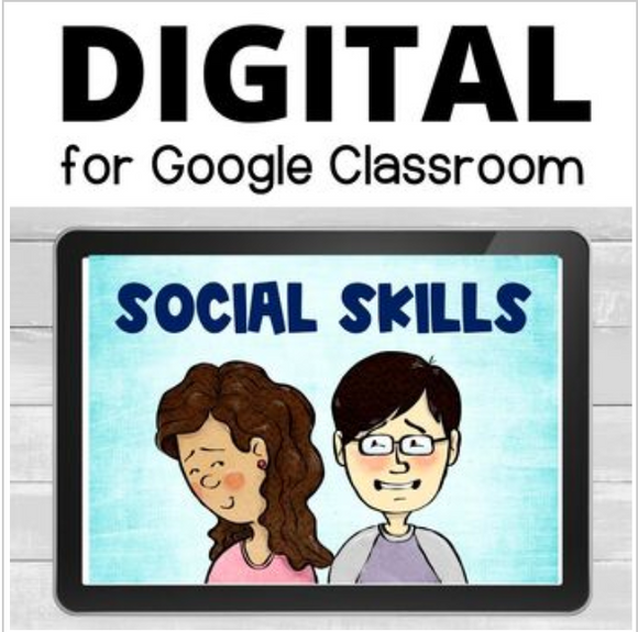 Social Skills Distance Learning for Google Classrooms