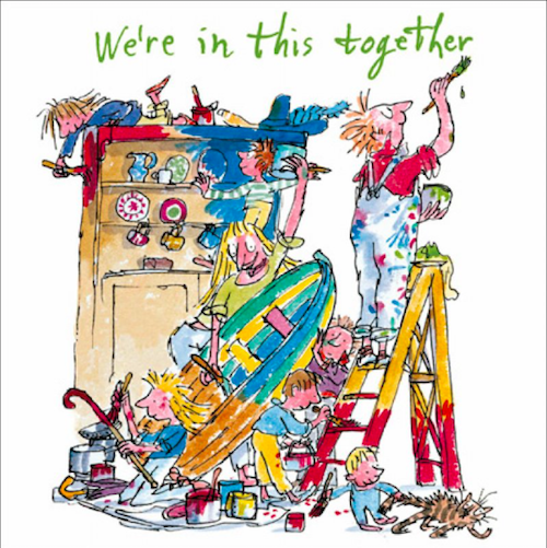 We're in this together - Quentin Blake