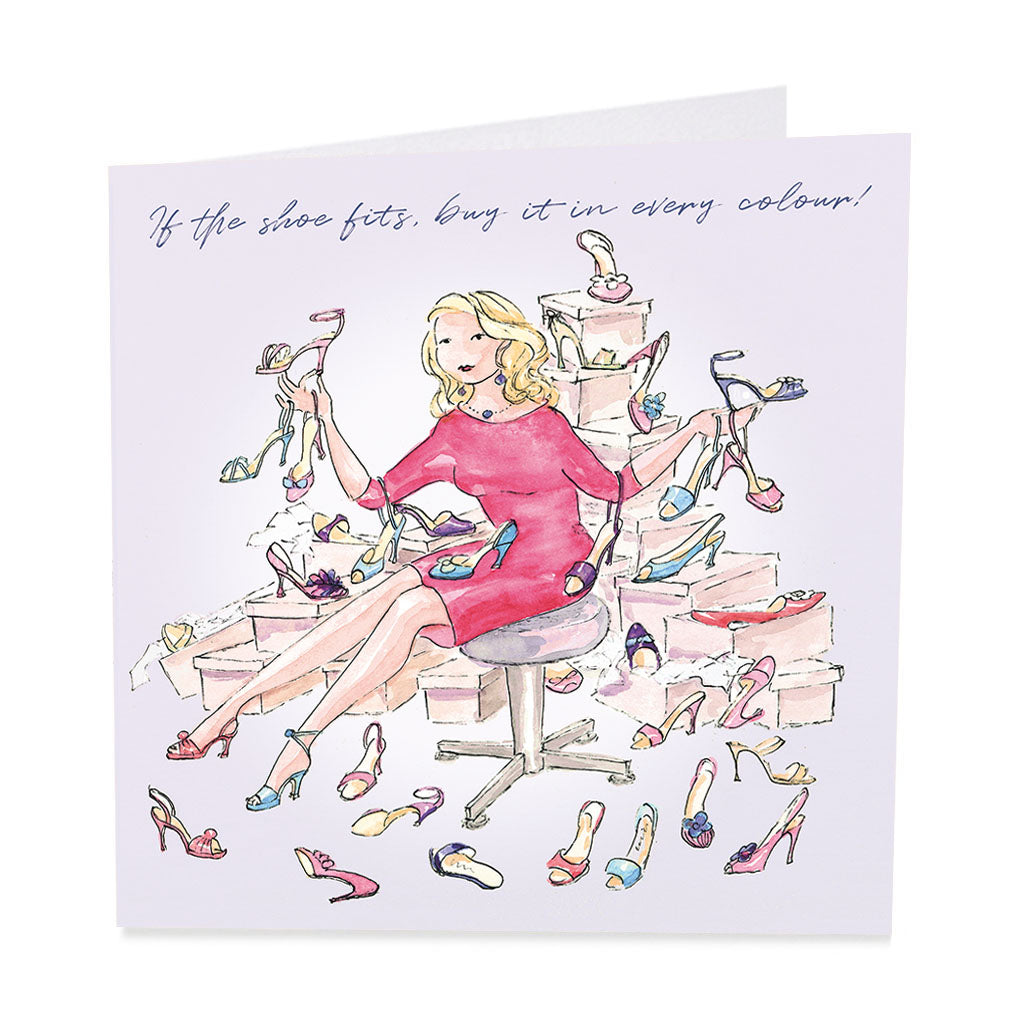If the shoe fits- greeting card