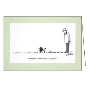 Never mind pourquoi - just get it! -Punch comedy greeting card