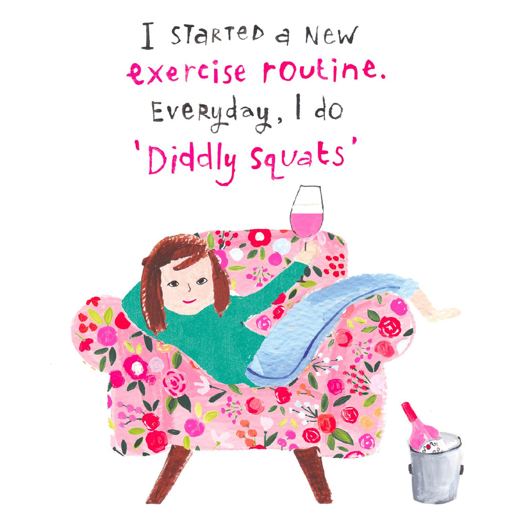 New exercise routine - 'diddly squats'
