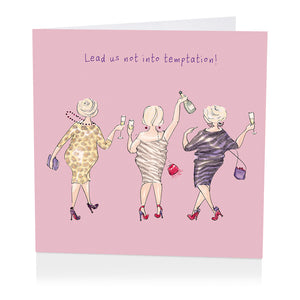 Lead us not into temptation - greeting card