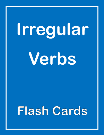 Irregular Verbs ESL Flash Cards