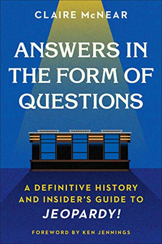 Answers in the form of questions - Jeopardy trivia study
