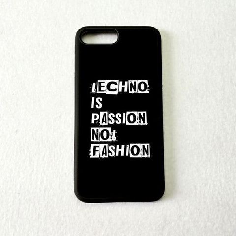 Coque Apple iPhone Fond Noir - Techno is passion not Fashion