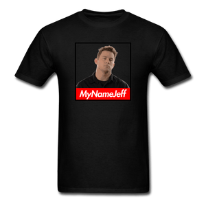 My Name Jeff T-Shirt - Dank Meme Merch