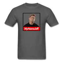 Load image into Gallery viewer, My Name Jeff T-Shirt - Dank Meme Merch