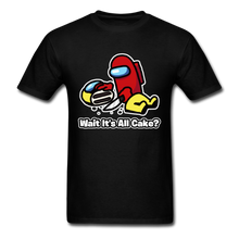 Load image into Gallery viewer, Wait It's All Cake? T-Shirt - black