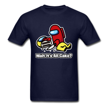 Load image into Gallery viewer, Wait It's All Cake? T-Shirt - navy