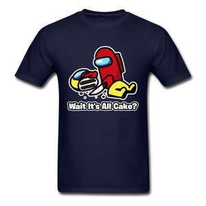 Wait It's All Cake? T-Shirt - navy