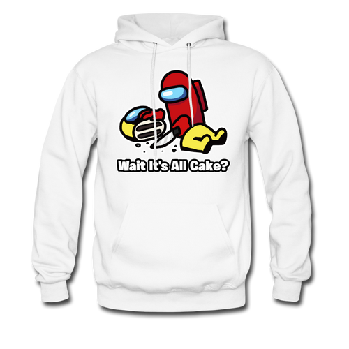 Wait It's All Cake? Hoodie - white