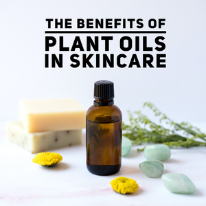 Health Benefits of Plant Oils for The Skin