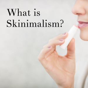 What is Skinimalism?