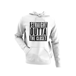 Straight Outta the Closet Hoodie