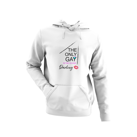 Only Gay in the Village Hoodie