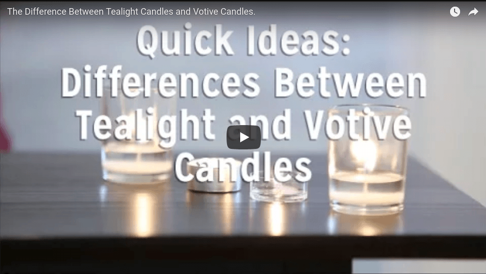 Tealight Candles vs. Votive Candles