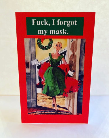 """Fuck, I Forgot My Mask""  Holiday Card"