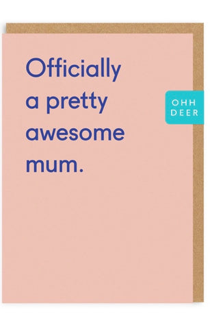 """Officially A Pretty Awesome Mom"" Mother's Day Card"