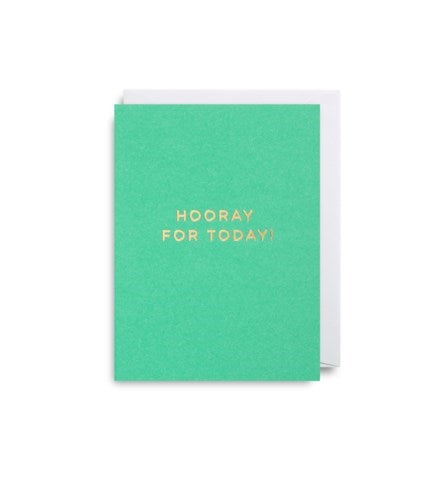 """Hooray for Today"" Note Card"
