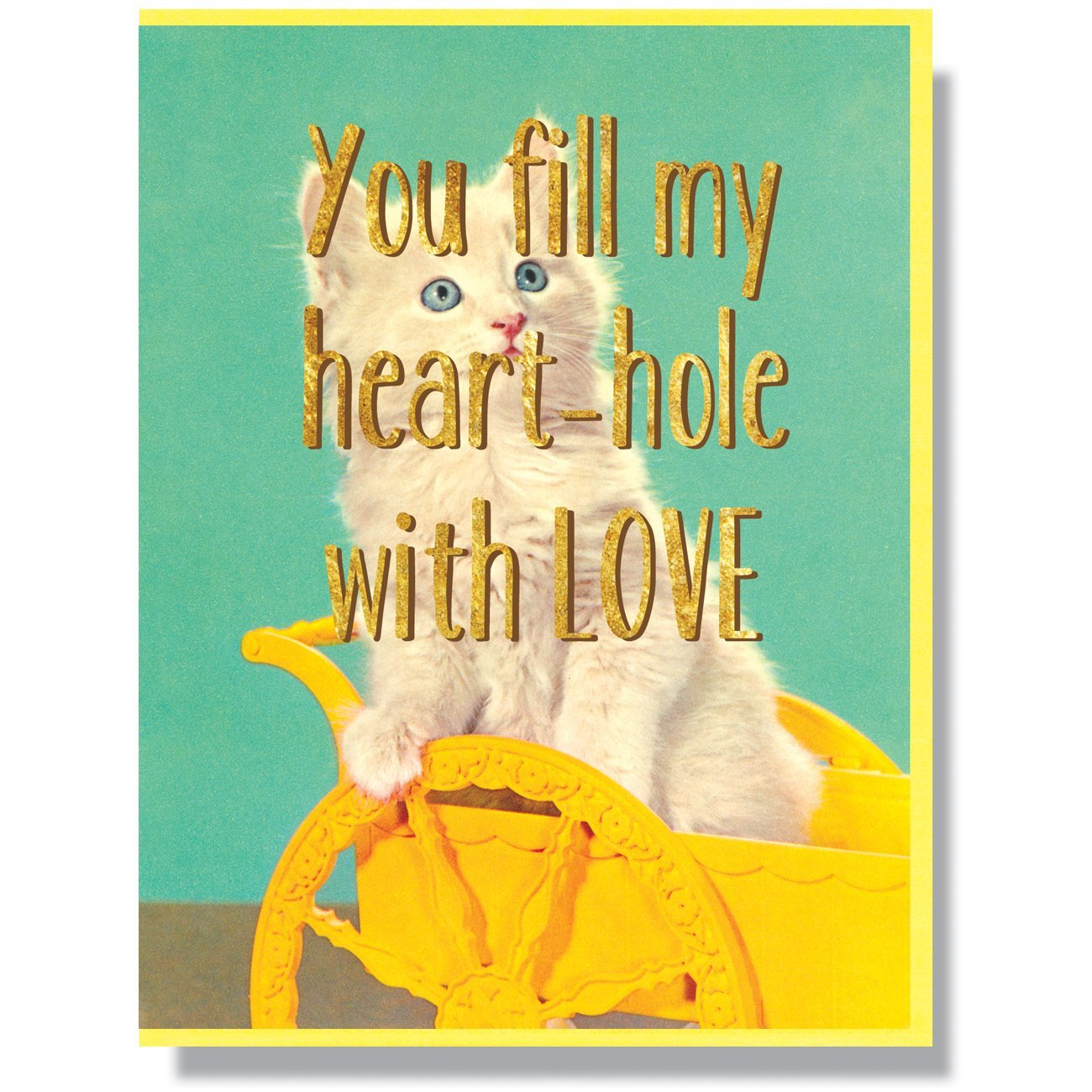 """You fill my heart-hole with love"" Note Card"
