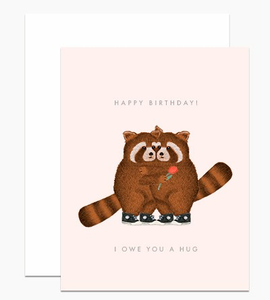 """Happy Birthday! I Owe You A Hug"" Birthday Card"