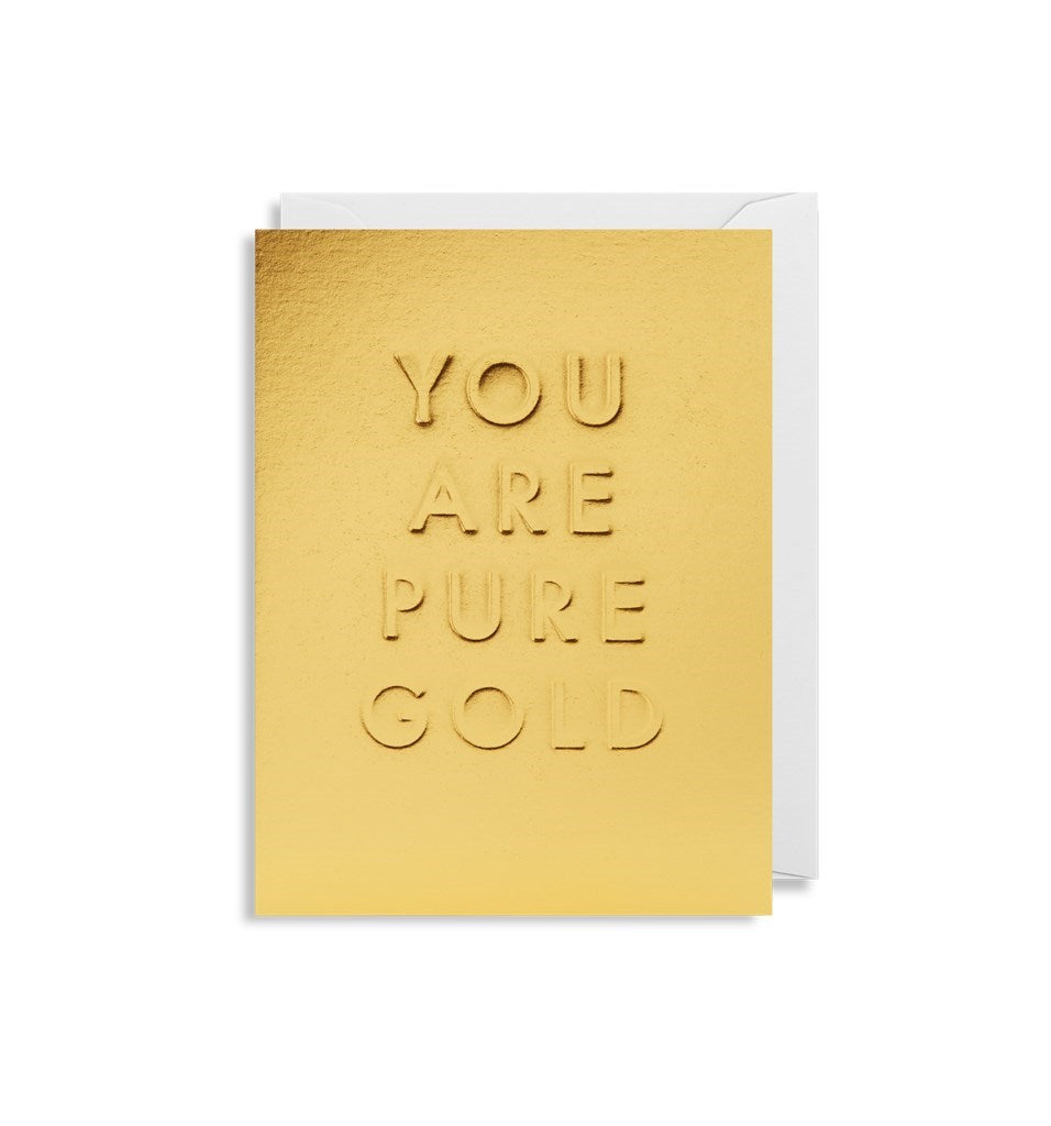 """You Are Pure Gold"" Note Card"
