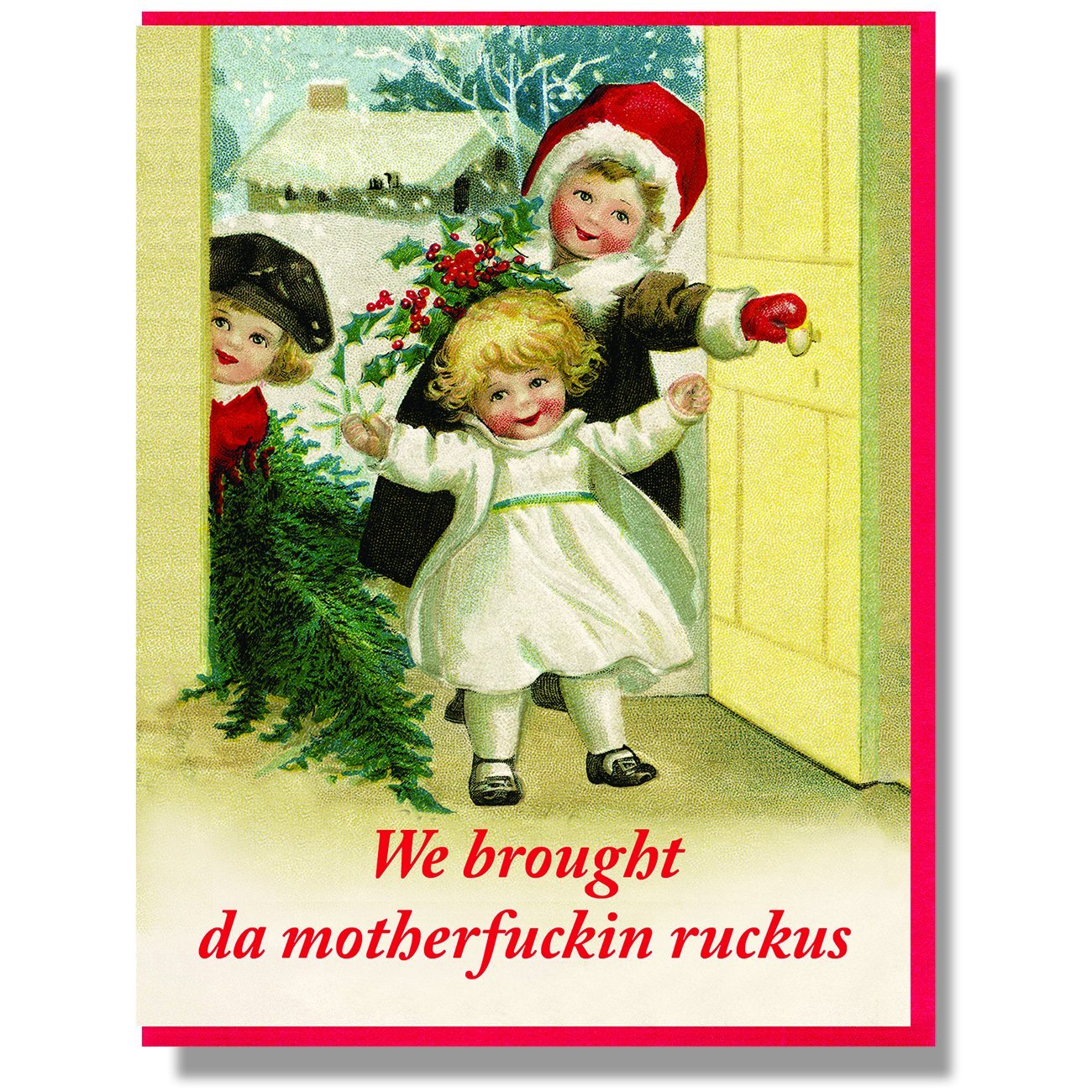 "Smitten Kitten: ""We brought da motherfuckin ruckus"" Boxed Holiday Cards"