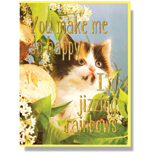 """You make me so happy I'm jizzing rainbows"" Note Card"