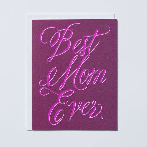 """Best Mom Ever"" Mother's Day Card"