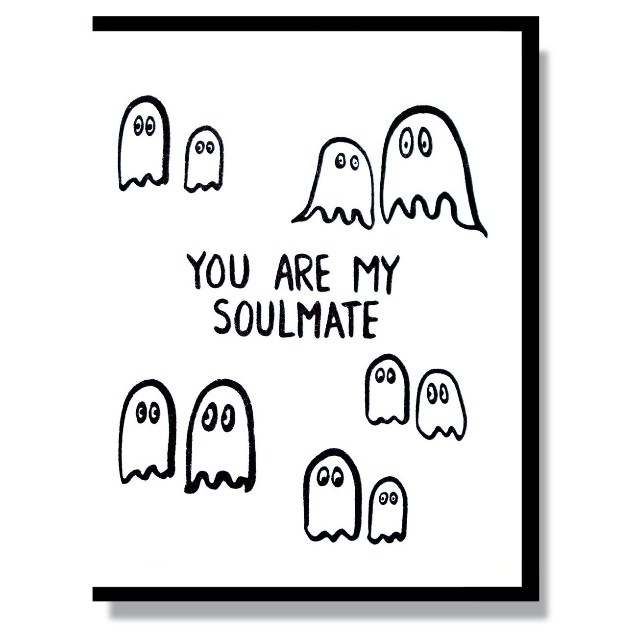 """You Are My Soulmate"" Note Card"