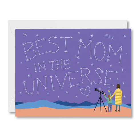 """Best Mom In The Universe"" Mother's Day Card"