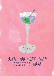 """Olive You More Than Cocktail Hour"" Note Card"