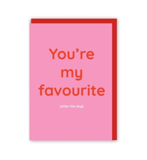 """You're My Favourite (after the dog)"" Note Card"
