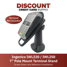 "Load image into Gallery viewer, Ingenico iWL 220/iWL 250 7"" Pole Mount Terminal Stand - DCCSUPPLY.COM"