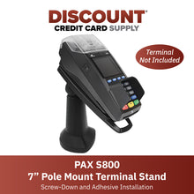 "Load image into Gallery viewer, PAX S800 7"" Pole Mount Terminal Stand - DCCSUPPLY.COM"