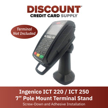 "Load image into Gallery viewer, Ingenico ICT 220/ICT 250 7"" Pole Mount Terminal Stand - DCCSUPPLY.COM"