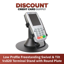 Load image into Gallery viewer, Verifone Vx820 Low Profile Freestanding Swivel Stand with Round Plate - DCCSUPPLY.COM