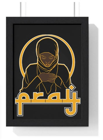 PRAY 2 - PREMIUM FRAMED VERTICAL POSTER