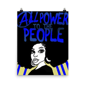 All Power To The People Museum Quality Poster