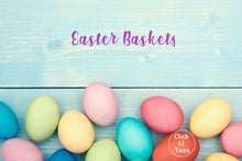 Load image into Gallery viewer, Easter Baskets