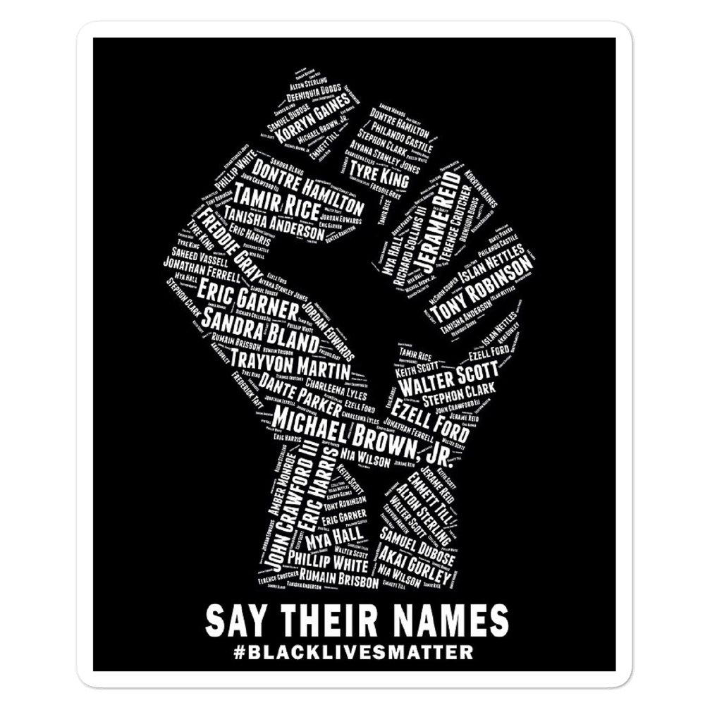 Say Their Names Fist BLM Sticker