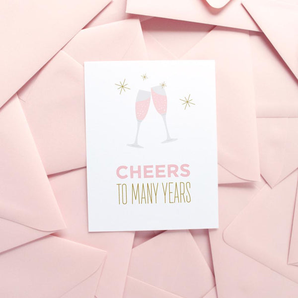 Cheers to Many Years Card