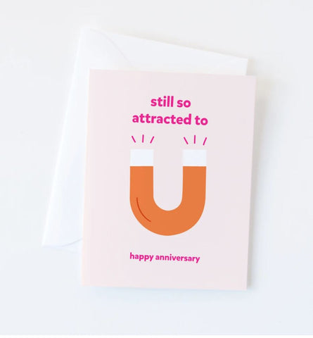 Still So Attracted To You Card