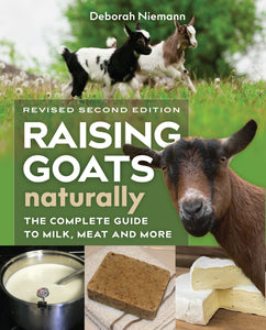 Raising Goats Naturally (second edition)