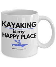 Load image into Gallery viewer, Kayaking is My Happy Place Coffee Mug. High Quality 11 Oz Ceramic Cup.