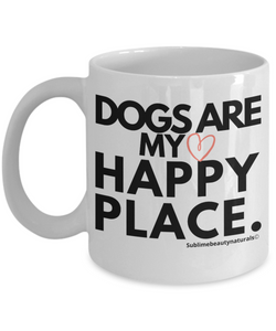 Dogs are my happy place mug