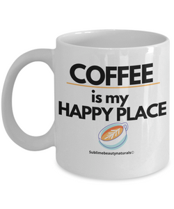 Coffee is My Happy Place Mug. Must Have Coffee Mug and Great Gift. High Quality 11 Oz. Ceramic