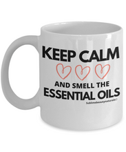 Load image into Gallery viewer, Keep Calm and Smell the Essential Oils Coffee Mug.
