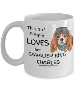 This Girl Simply Loves Her Cavalier King Charles Coffee Mug. Delightful Gift or Quality Mug for the Home.  11 Oz.