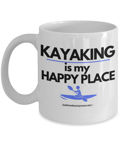 Kayaking is My Happy Place Coffee Mug. High Quality 11 Oz Ceramic Cup.